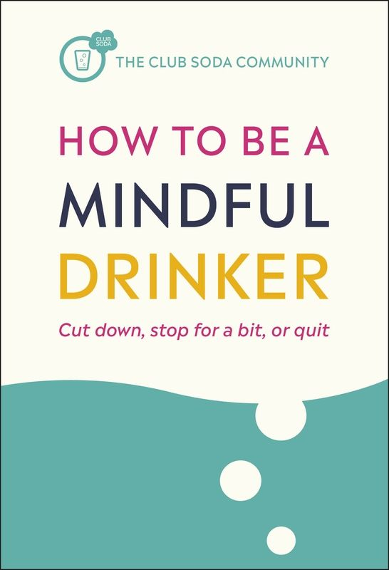How to Be a Mindful Drinker Book